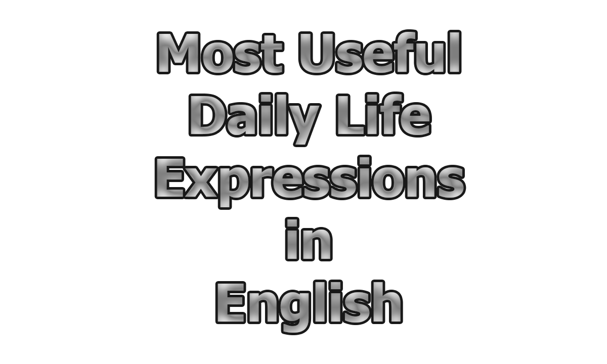 Figure: Most Useful Daily Life Expressions in English