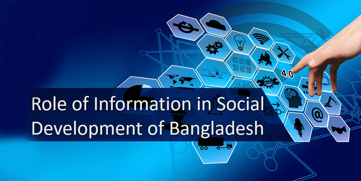 Role of Information in Social Development of Bangladesh