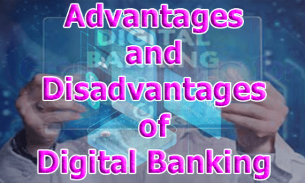 Advantages and Disadvantages of Digital Banking