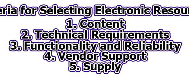 Criteria for Selecting Electronic Resources